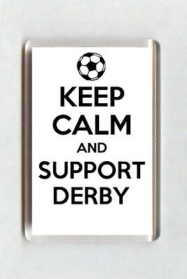 Keep Calm And Support Football Fridge Magnet - Derby County
