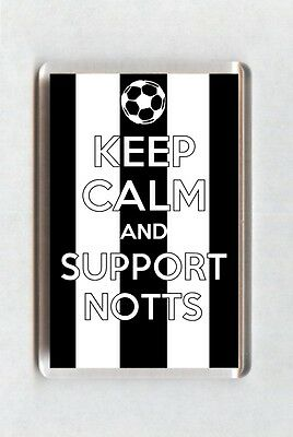 Keep Calm And Support Football Fridge Magnet - Notts County