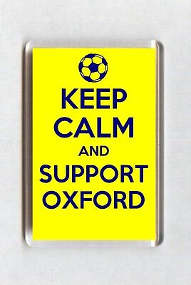 Keep Calm And Support Football Fridge Magnet - Oxford United