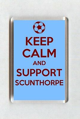 Keep Calm And Support Football Fridge Magnet - Scunthorpe United