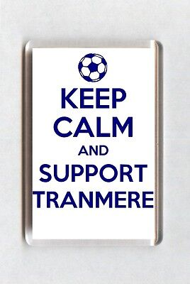 Keep Calm And Support Football Fridge Magnet - Tranmere Rovers