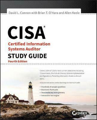 Cisa: Certified Information Systems Auditor Study Guide, Fourth Edition by David