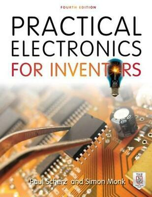 Practical Electronics for Inventors by Paul Scherz (English) Paperback Book