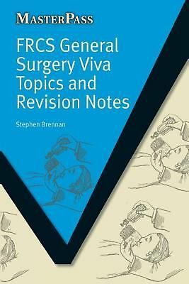 FRCS General Surgery Viva Topics and Revision Notes by Stephen Brennan (English)