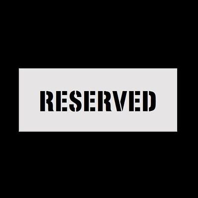 "6"" Letters RESERVED  Reusable Stencil for Parking Lot Spray Painting 2mm PVC"