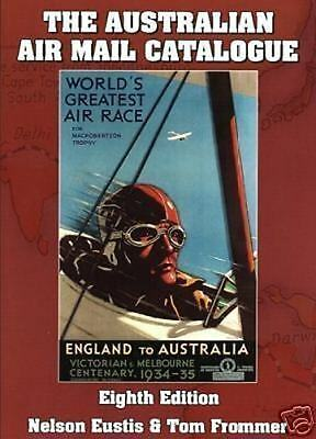 THE AUSTRALIAN AIR MAIL CATALOGUE - Latest Hard Cover Edition.