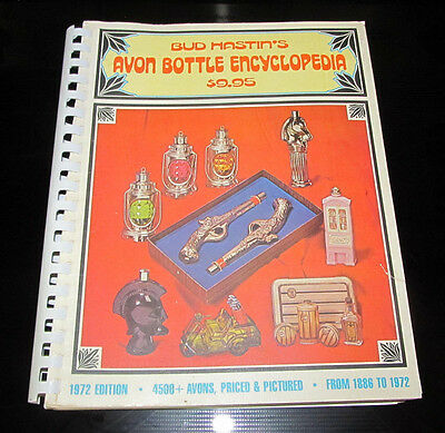 Bud Hastin's Avon Bottle Encyclopedia Book 1972 Edition From 1886 to 1972