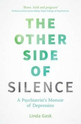 The Other Side of Silence by Linda Gask Paperback Book (English)