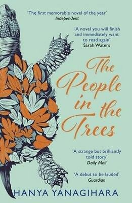 The People in the Trees by Hanya Yanagihara Paperback Book