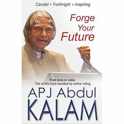 Forge your Future A. P. J. Abdul Kalam Rajpal Sons Paperback 9789350642795