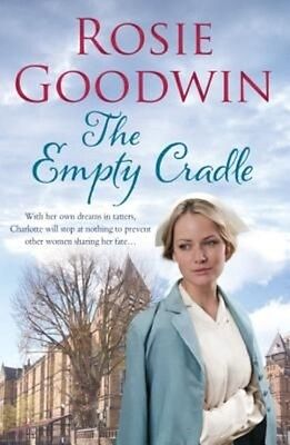 The Empty Cradle by Rosie Goodwin Paperback Book (English)