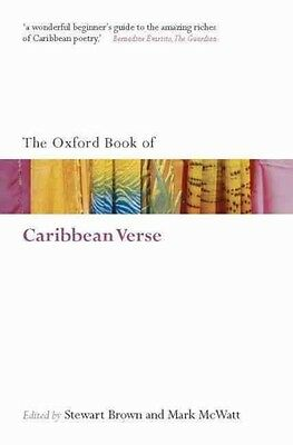 The Oxford Book of Caribbean Verse by Mark McWatt Paperback Book (English)