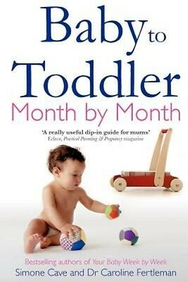 Baby to Toddler Month by Month by Simone Cave Paperback Book (English)