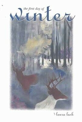 The First Day of Winter by Laura Lush Paperback Book (English)