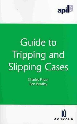 Apil Guide to Tripping and Slipping Cases by Charles Foster Paperback Book (Engl