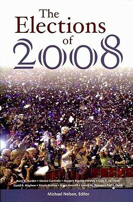 The Elections of 2008 by Michael Nelson Paperback Book (English)