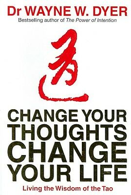 Change Your Thoughts, Change Your Life by Dr. Wayne W. Dyer Paperback Book (Engl