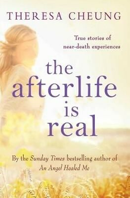 The Afterlife is Real by Theresa Cheung Paperback Book (English)