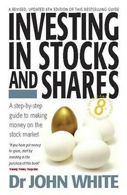Investing in Stocks and Shares by John White Paperback Book (English)