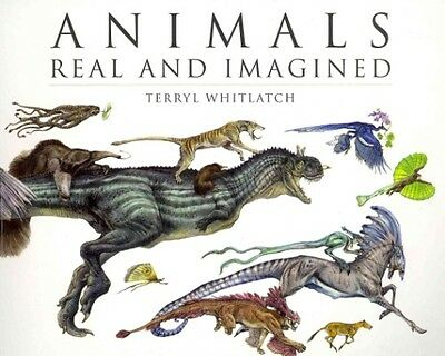 Animals Real and Imagined by Terryl Whitlatch Paperback Book (English)