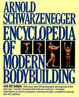 Encyclopedia of Modern Bodybuilding by Arnold Schwarzenegger Hardcover Book (Eng