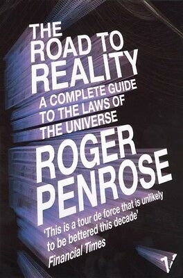 The Road to Reality by Roger Penrose Paperback Book