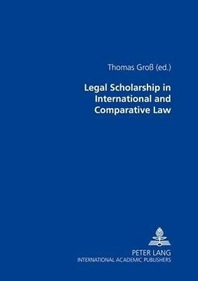 Legal Scholarship in International and Comparative Law by Paperback Book (Englis