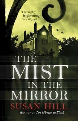 The Mist in the Mirror by Susan Hill Paperback Book