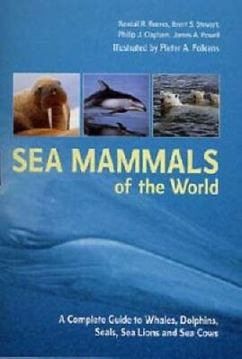 Sea Mammals of the World by Brent S. Stewart Paperback Book