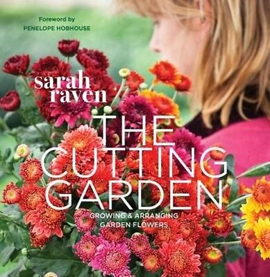 The Cutting Garden by Sarah Raven Paperback Book (English)