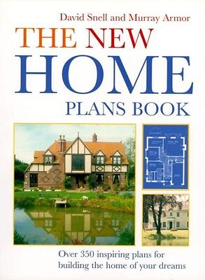 The New Home Plans Book by David Snell Paperback Book