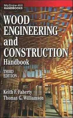 Wood Engineering and Construction Handbook by Keith F. Faherty Hardcover Book (E