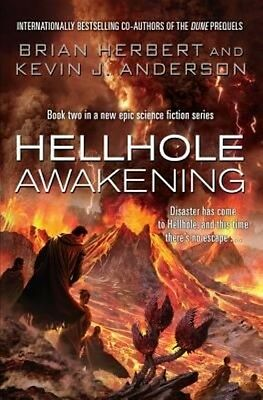Hellhole Awakening by Kevin J Anderson Paperback Book