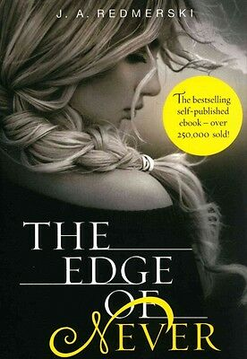 The Edge of Never by J.A. Redmerski Paperback Book
