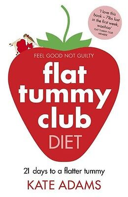 The Flat Tummy Club Diet by Kate Adams Paperback Book (English)