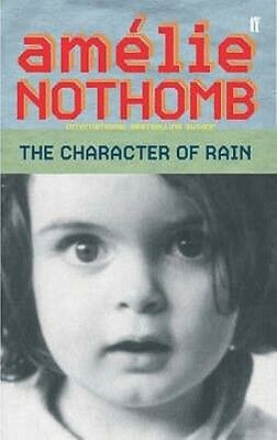 The Character of Rain by Amelie Nothomb Paperback Book