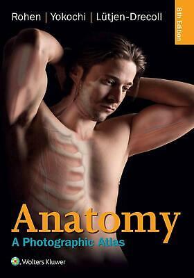 Anatomy: A Photographic Atlas 8th Edition by Johannes W. Rohen (English) Paperba