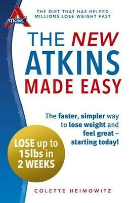 The New Atkins Made Easy by Colette Heimowitz Paperback Book