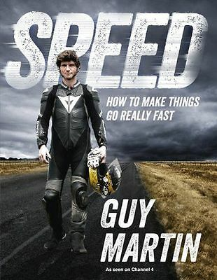 **NEW** - Speed: How To Make Things Go Really Fast (HB) ISBN9780753541067)