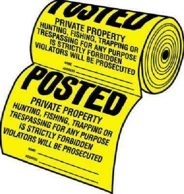 HY-KO, 100 Posted Signs on a Roll- Tyvek