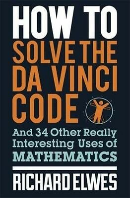 How to Solve the Da Vinci Code by Richard Elwes Paperback Book (English)