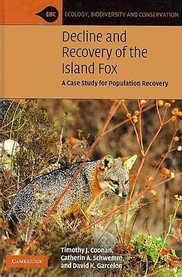 Decline and Recovery of the Island Fox by Catherin A. Schwemm Hardcover Book (En