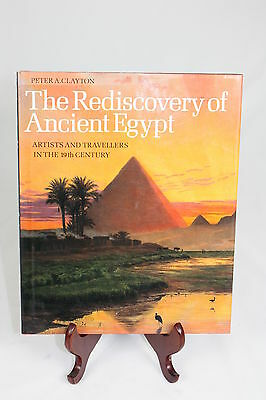 Clayton, Peter A.: The Rediscovery of Ancient Egypt