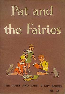 Pat and the fairies (Janet and John story books series-no.32), Good Condition Bo
