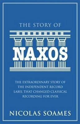 The Story of Naxos by Nicolas Soames Hardcover Book (English)