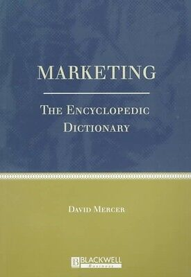 Marketing: The Enyclopedic Dictionary by Mercer Paperback Book (English)
