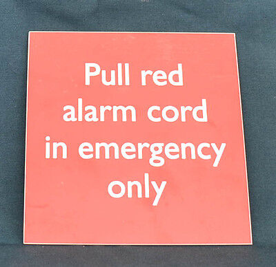 "Lokschild Waggonschild "" Pull Red Alarm Cord In Emergency Only"" 15X15Cm (Agk830)"