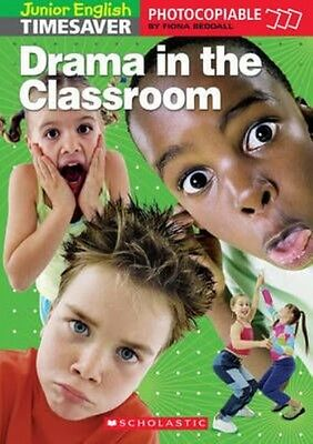Drama in the Classroom by Paperback Book