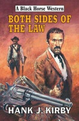 Both Sides of the Law by Hank J. Kirby Hardcover Book (English)