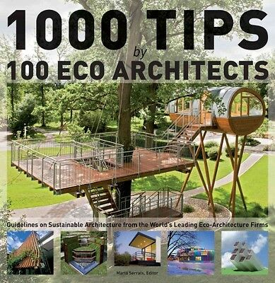 1000 Tips by 100 Eco Architects by Marta Serrats Hardcover Book (English)